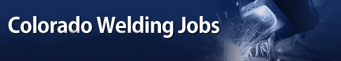 Colorado Welding Jobs